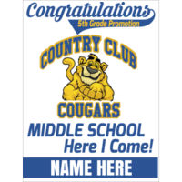 COUNTRY CLUB / MIDDLE SCHOOL - 18x24 sign custom name Thumbnail
